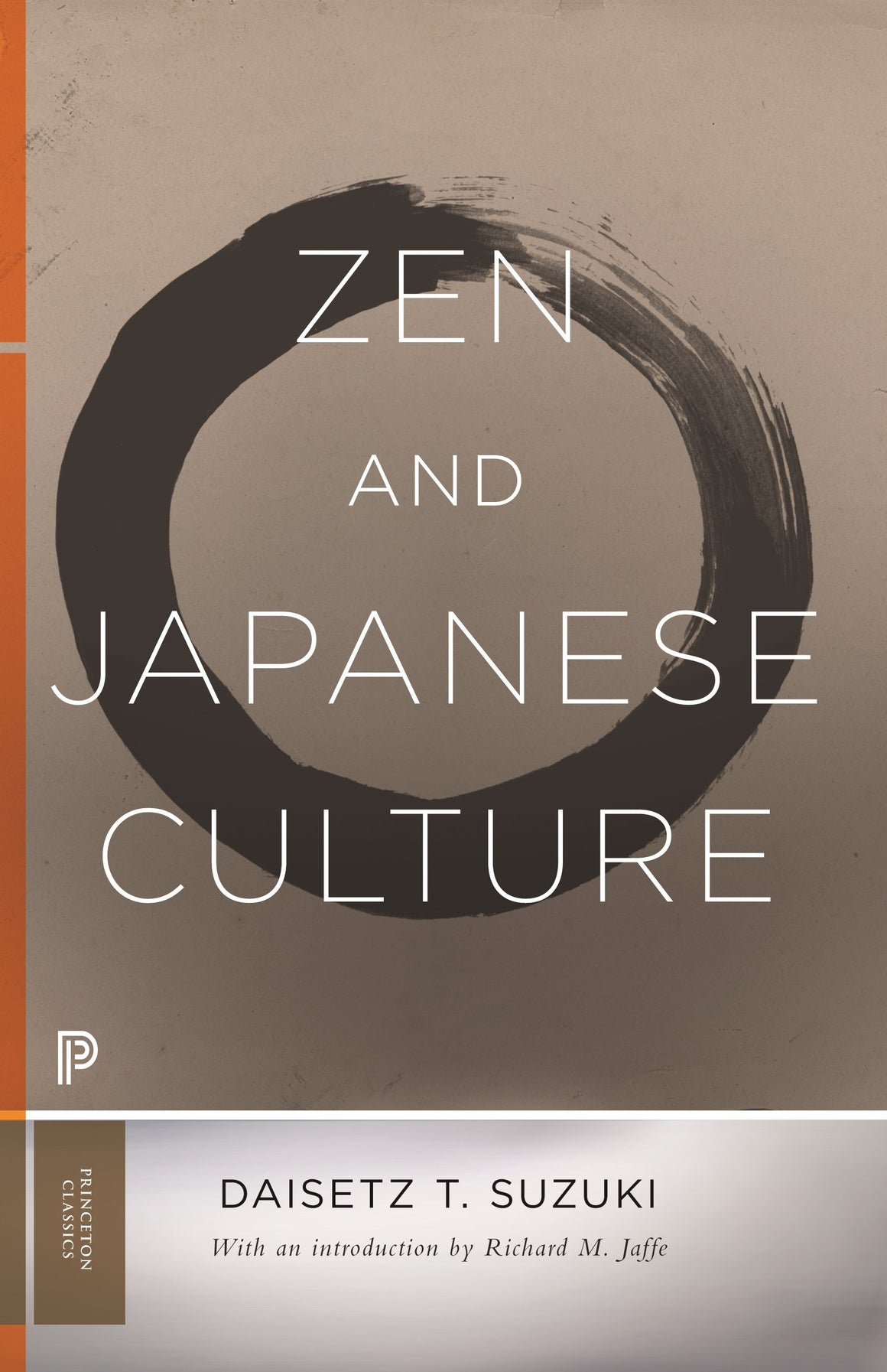 Zen And Japanese Culture by Daisetz Teitaro Suzuki