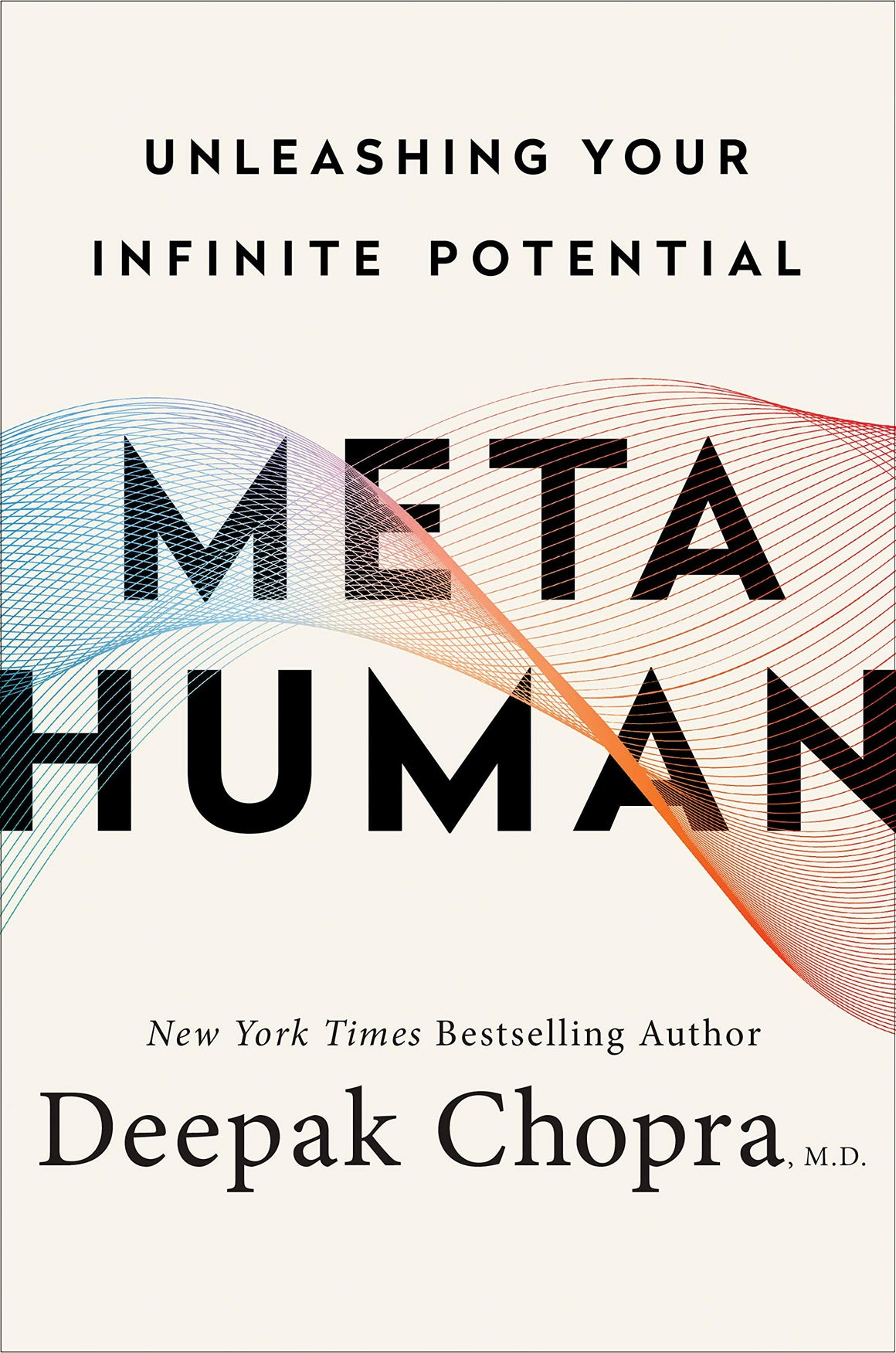 Metahuman Unleashing Your Infinite Potential by Deepak Chopra