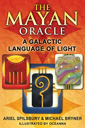 Mayan Oracle Reve 2E by Ariel Spilsbury