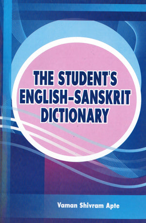 Students English Sanskrit Dict by V Apte