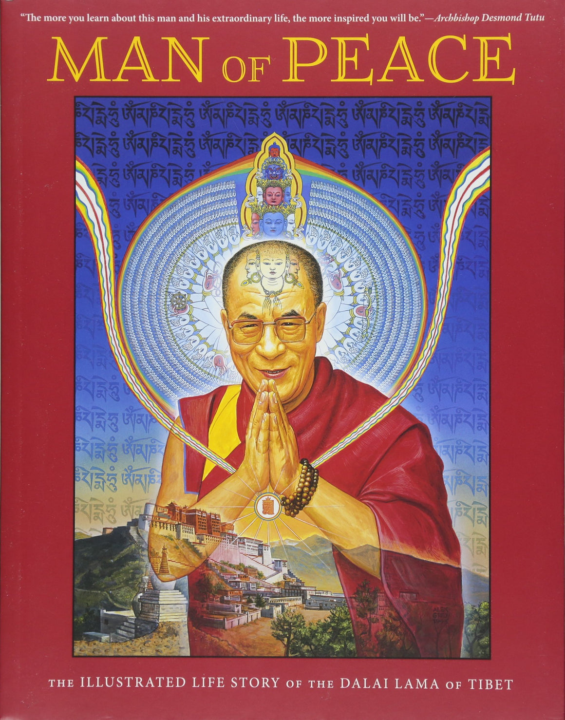 Man Of Peace The Illustrated Life Story Of The Dalai Lama O by William Meyers