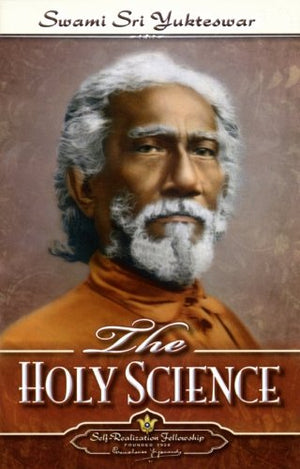 Holy Science by Sri Yukteshwar