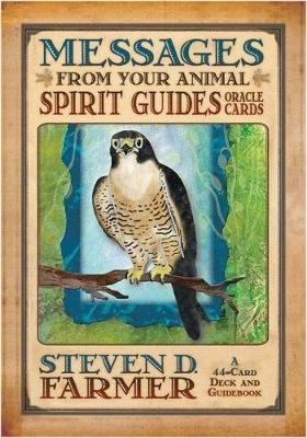 Messages From Your Animal Spirit Guides by Steven Farmer