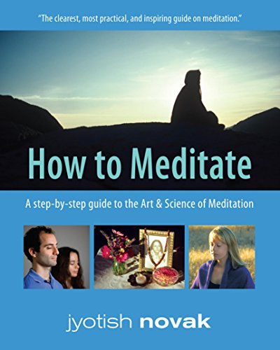 How To Meditate 3Rd E by Jyotish Novak