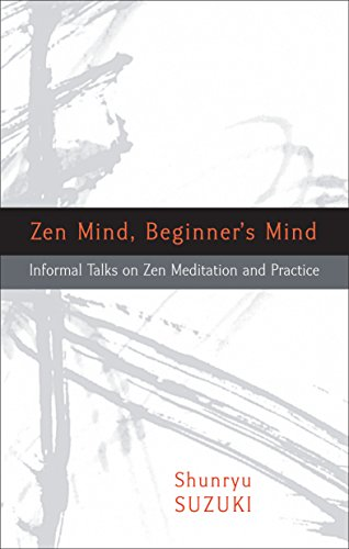 Zen Mind Beginners Mind by Shunryu Suzuki