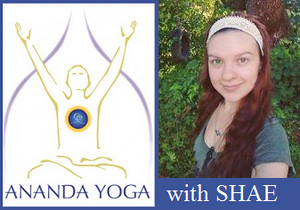 September 26, 2018 - Wednesday 6-7:15pm - PM Ananda Yoga - with Shaefeather Windsong