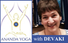 January 12, 2018 - Friday 10-11am - Ananda Yoga - with Devaki Soupios