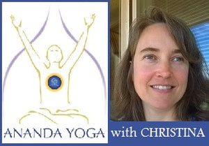 August 20, 2018 - Monday 6-7:15pm - PM Evening Ananda Yoga - with Christina Riegel