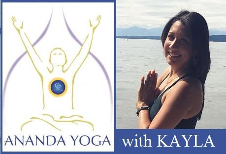 October 30, 2017 - Monday 6-7:15pm - Ananda Yoga - with Kayla Gomez