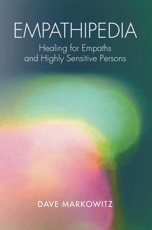 April 05, 2020 - Sunday 12:15-6:15pm - CONSULTATIONS - Healing for Empaths and Highly Sensitive People - with Dave Markowitz