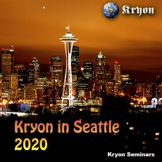 May 9-11, 2020 - Saturday-Monday - Kryon Stay-At-Home Experience for Seattle: STREAMED LIVE! - with Lee Carroll
