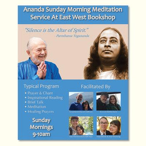 March 17, 2019 - Sunday 9-10am -Ananda Group Meditation