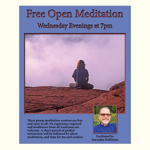 June 19, 2019 - Wednesday 7-7:45pm - Open Meditation with Suryadas