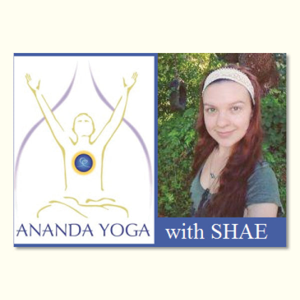 May 22, 2019 - Wednesday 5:45-7pm - Ananda Yoga - with Shaefeather Windsong
