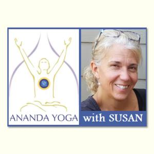 December 09, 2019 - Monday 5:45-7pm - Ananda Yoga for All Levels - with Susan Hoyt