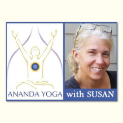 July 01, 2019 - Monday 5:45-7pm - Ananda Yoga for All Levels - with Susan Hoyt
