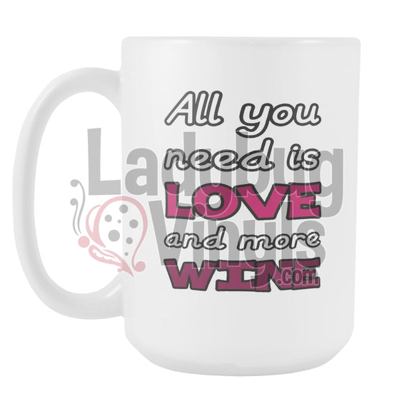 All You Need Is Love and Wine - LadybugVinyls