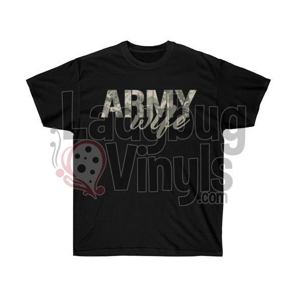 Army Wife Ultra Cotton T-Shirt - LadybugVinyls