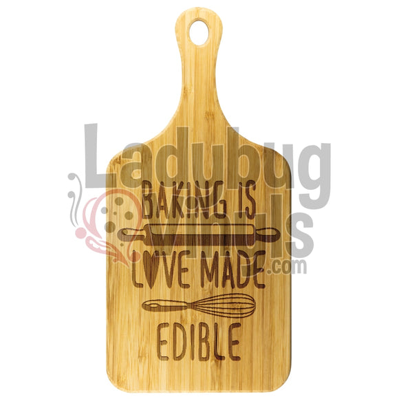 Baking Is Love Made Edible Cutting Board - LadybugVinyls