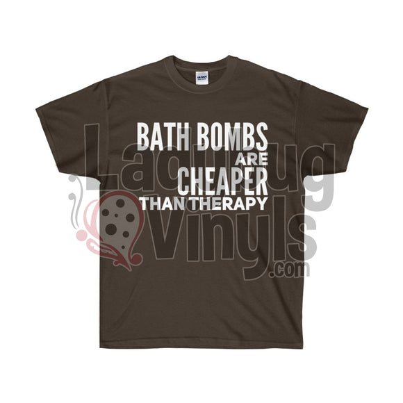 Bath Bombs Are Cheaper Than Therapy Ultra Cotton T-Shirt - LadybugVinyls