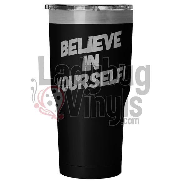 Believe In Yourself - LadybugVinyls