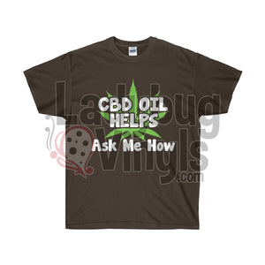 CBD Oil Helps  Ultra Cotton T-Shirt - LadybugVinyls