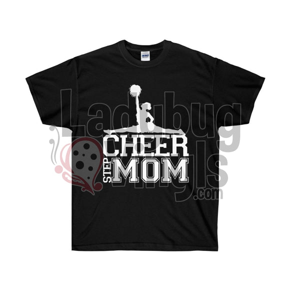 Cheer Step Mom Life Ultra Cotton T-Shirt - LadybugVinyls