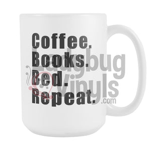 Coffee Books Bed Repeat 15oz Coffee Mug - LadybugVinyls