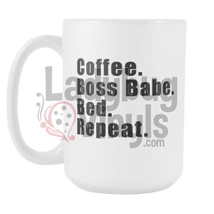 Coffee Boss Babe Bed Repeat 15oz Coffee Mug - LadybugVinyls