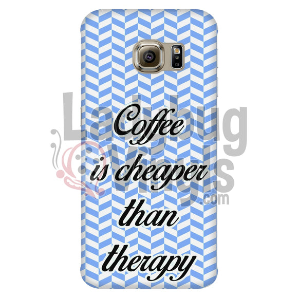 Coffee Is Cheaper Than Therapy (Blue) Phone Case Galaxy S6 Edge Cases