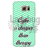 Coffee Is Cheaper Than Therapy (Green) Phone Case Galaxy S6 Cases
