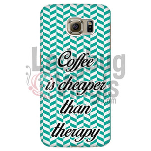 Coffee Is Cheaper Than Therapy (Teal) Phone Case Galaxy S6 Edge Cases