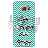 Coffee Is Cheaper Than Therapy (Teal) Phone Case Galaxy S6 Cases