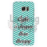 Coffee Is Cheaper Than Therapy (Teal) Phone Case Galaxy S7 Cases