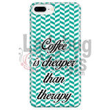 Coffee Is Cheaper Than Therapy (Teal) Phone Case Iphone 7 Plus/7S Plus Cases