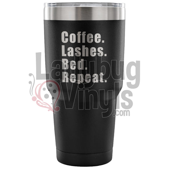 Coffee Lashes Bed Repeat 30Oz Tumbler 30 Ounce Vacuum - Black Tumblers
