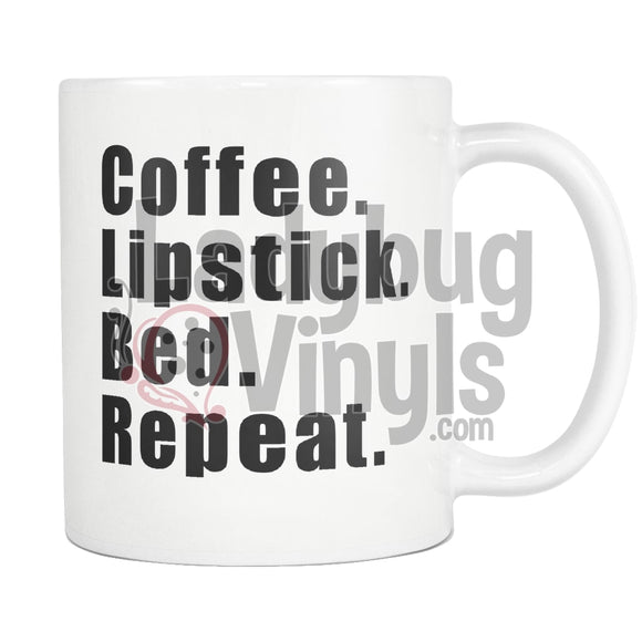 Coffee Lipstick Bed Repeat 11Oz Mug Drinkware