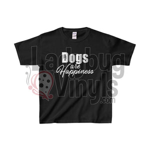 Dogs Are Happiness Kids Heavy Cotton Tee Black / L Clothes
