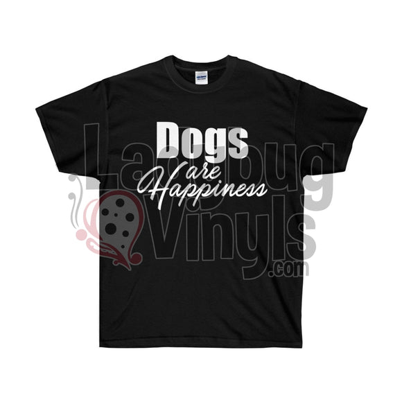 Dogs Are Happiness Ultra Cotton T-Shirt Black / L