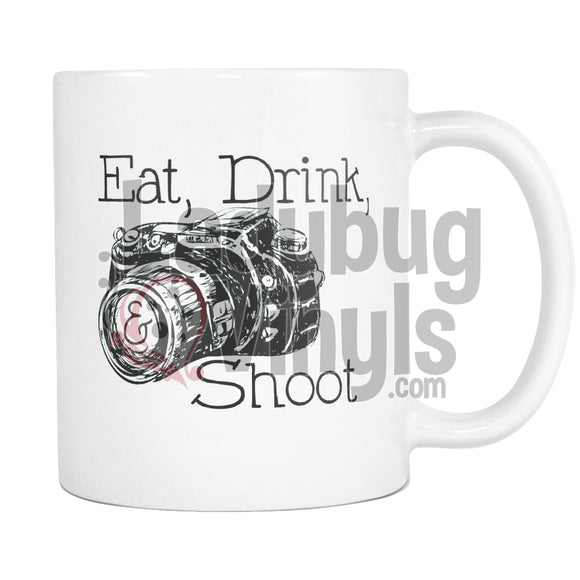 Eat Drink And Shoot Mug Drinkware