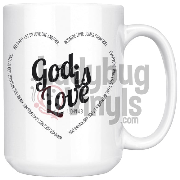God Is Love 15oz Coffee Mug - LadybugVinyls