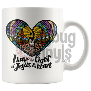 I Have The Light Of Jesus In My Heart 11oz Coffee Mug - LadybugVinyls