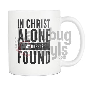In Christ Alone My Hope Is Found - LadybugVinyls