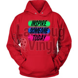 Inspire Someone Today Unisex Hoodie / Red S T-Shirt