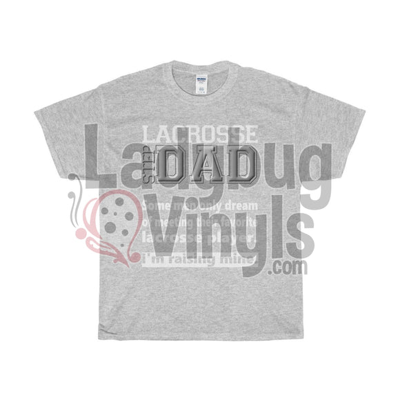 Lacrosse Step Dad Dream Mens T-Shirt Sport Grey / S