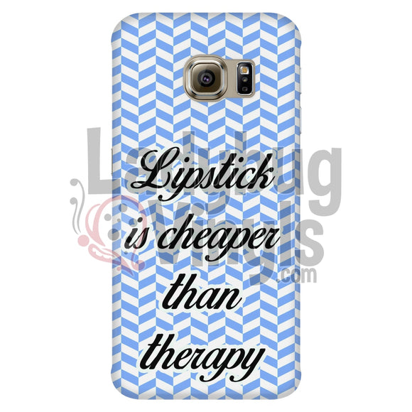 Lipstick Is Cheaper Than Therapy (Blue) Phone Case Galaxy S6 Edge Cases