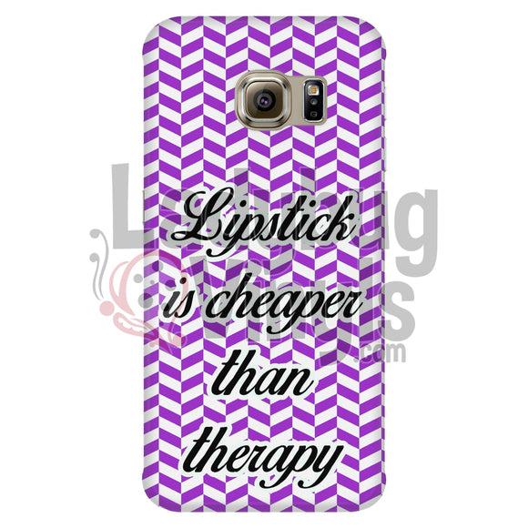 Lipstick Is Cheaper Than Therapy (Purple) Phone Case Galaxy S6 Edge Cases
