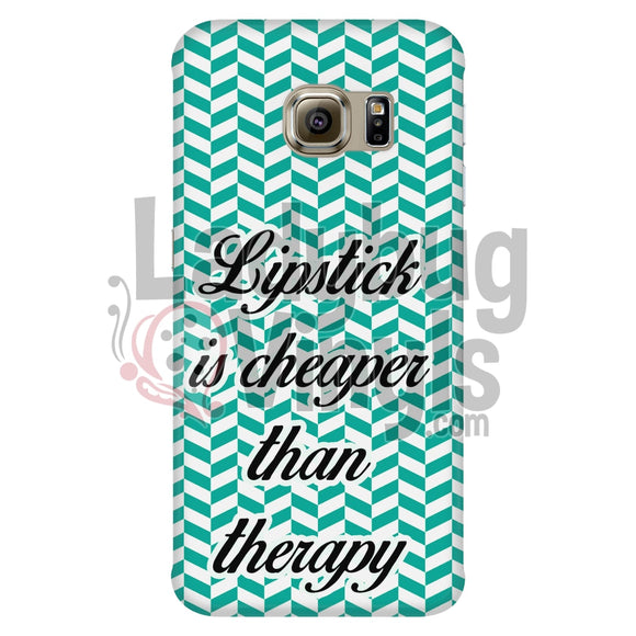 Lipstick Is Cheaper Than Therapy (Teal) Phone Case Galaxy S6 Edge Cases