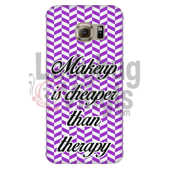 Makeup Is Cheaper Than Therapy (Purple) Phone Case Galaxy S6 Edge Cases