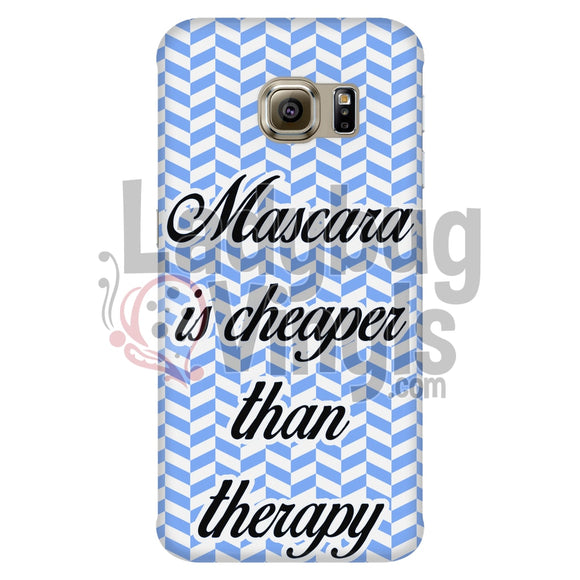 Mascara Is Cheaper Than Therapy (Blue) Phone Case Galaxy S6 Edge Cases